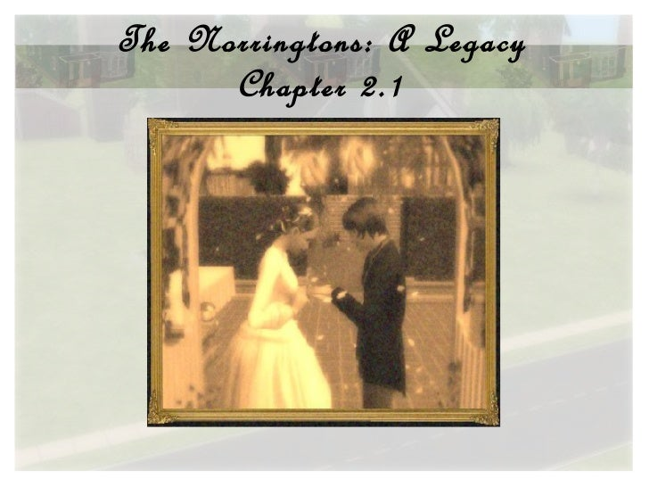 The Norringtons: A Legacy Chapter 2.1