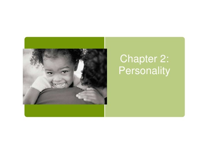 Chapter 2:Personality<br />
