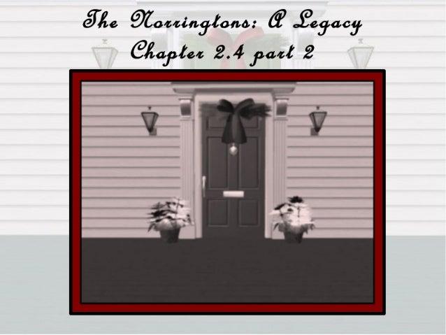 Norringtons: A Legacy Chap 2.4 part 2