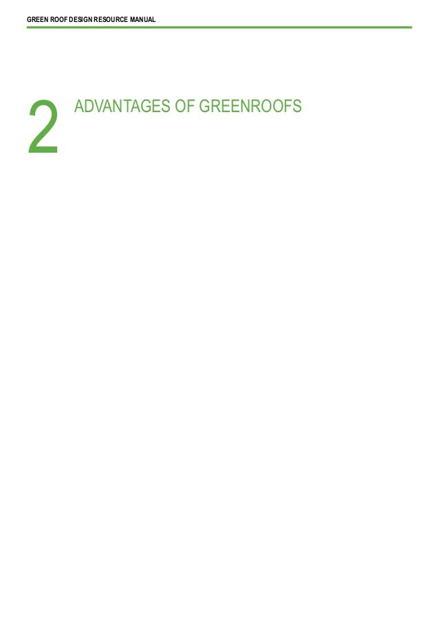 GREEN ROOF DESIGN RESOURCE MANUAL            ADVANTAGES OF GREENROOFS2