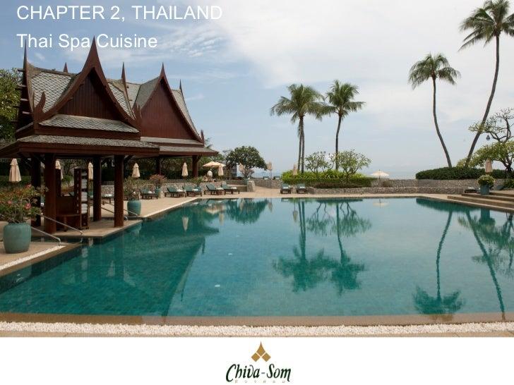 CHAPTER 2, THAILANDThai Spa Cuisine