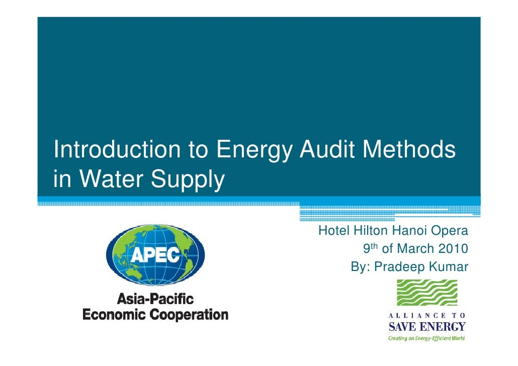 Introduction to Energy Audit Methods in Water Supply                        Hotel Hilton Hanoi Opera                      ...