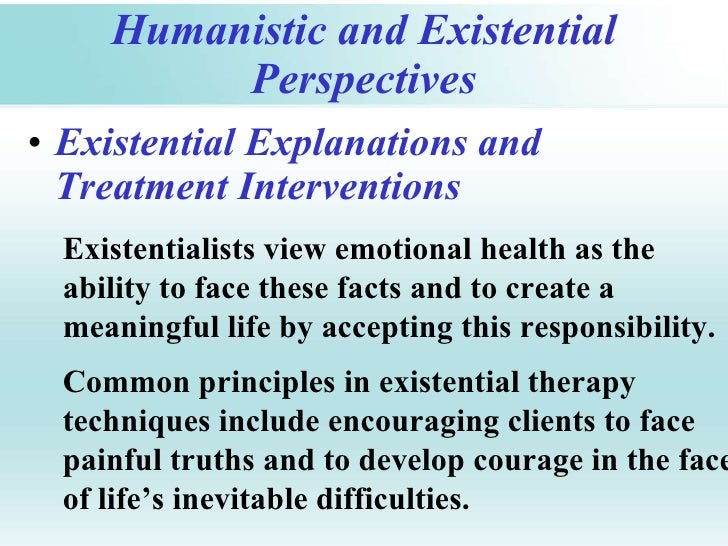 What is the Humanistic-existential perspective & the Sociocultural perspective?