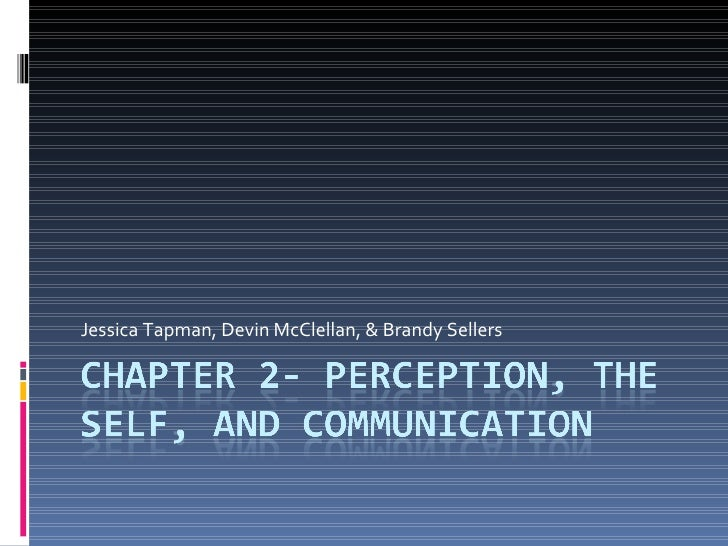 Chapter 2  Perception, The Self, And