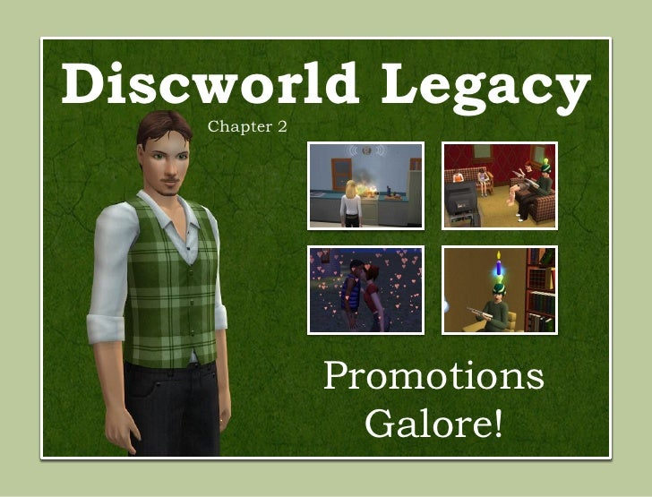 Discworld Legacy    Chapter 2                Promotions                  Galore!