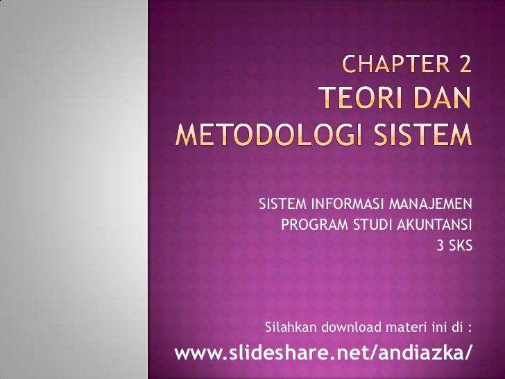Chapter 2 teori dan metodologi sistem
