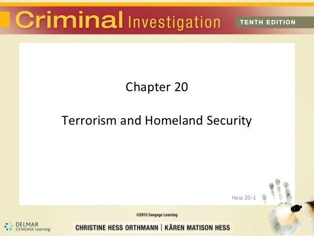 Chapter 20Terrorism and Homeland Security                           Hess 20-1