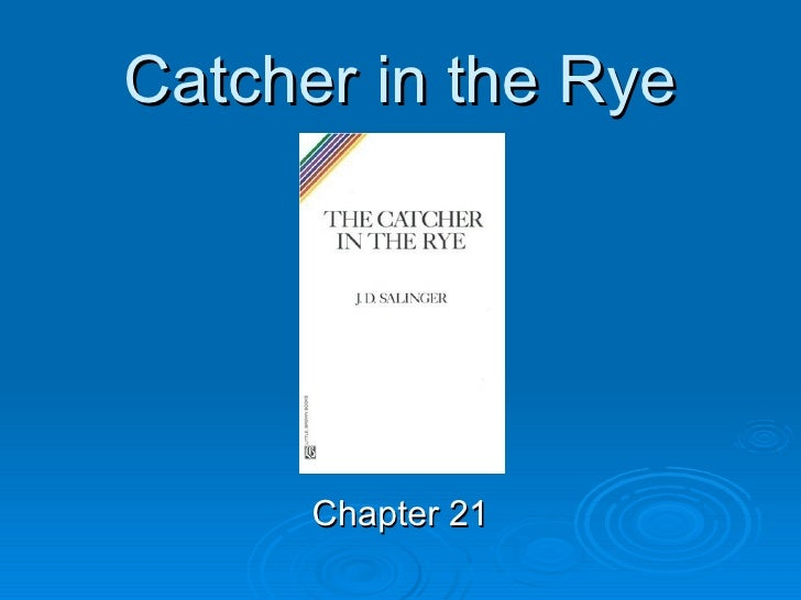 catcher in the rye chapter summaries essay Submit your essay for analysis categories holden answers that all that he wants is to be the catcher in the rye there are two basic types of summaries.