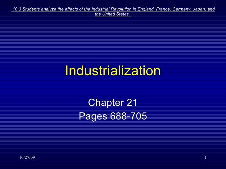 Industrialization Chapter 21 Pages 688-705