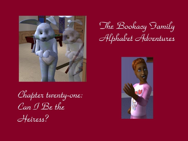 The Bookacy Family Alphabet Adventures, ch. 21