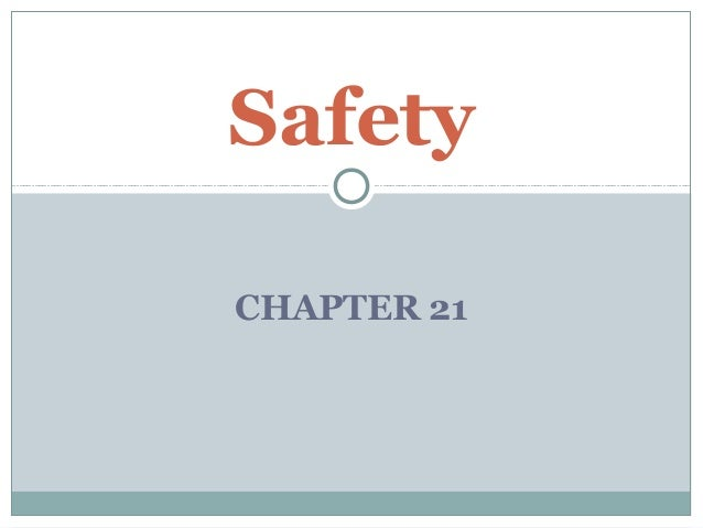 CHAPTER 21 Safety
