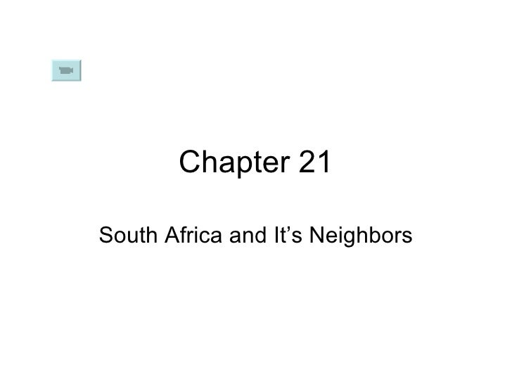 Chapter 21 South Africa and It's Neighbors