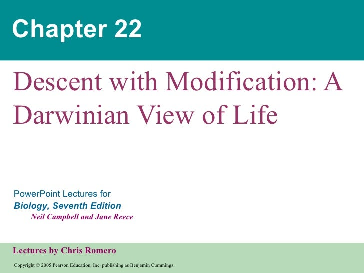 Chapter 22Descent with Modification: ADarwinian View of LifePowerPoint Lectures forBiology, Seventh Edition       Neil Cam...