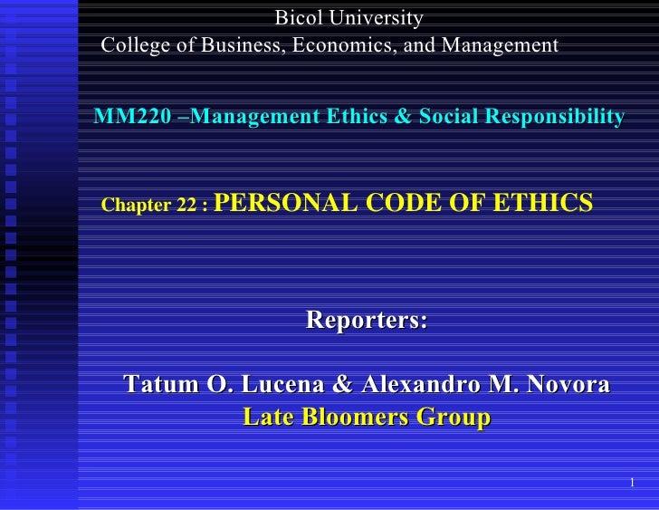 MM220 –Management Ethics & Social Responsibility Reporters: Tatum O. Lucena & Alexandro M. Novora Late Bloomers Group Bico...