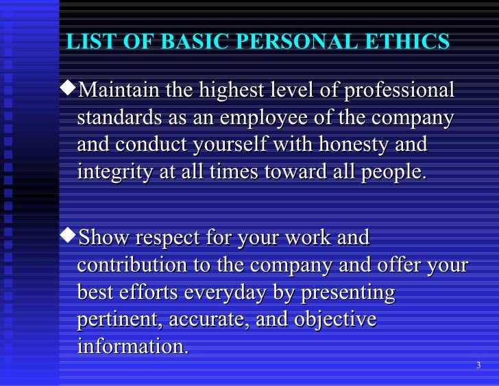 assignment two how personal can ethics Explain why a knowledge of law and ethics is important in a working medical office 2) describe the difference between law, ethics,  personal ethics .