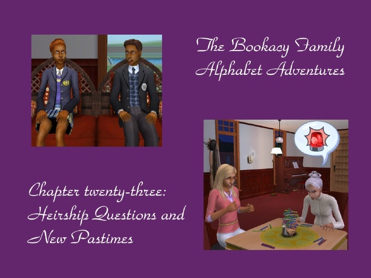 The Bookacy Family Alphabet Adventures, ch. 23