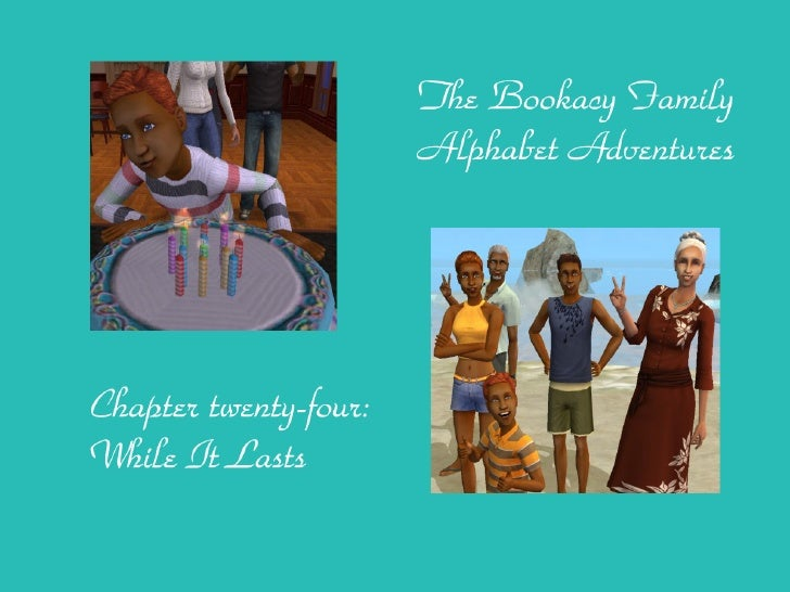 The Bookacy Family Alphabet Adventures, ch. 24