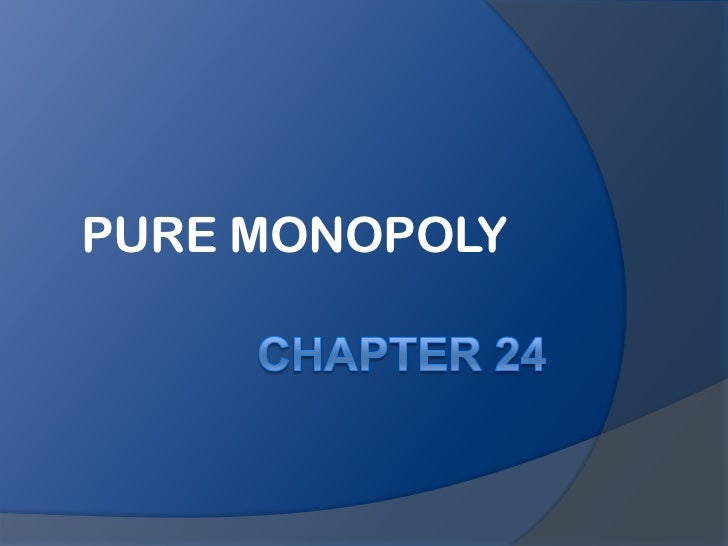 Chapter24 puremonopoly
