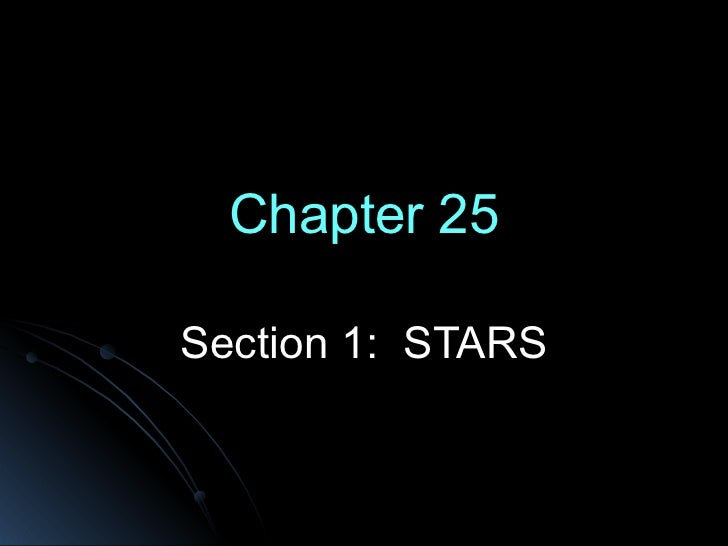 Chapter 25 Section 1:  STARS