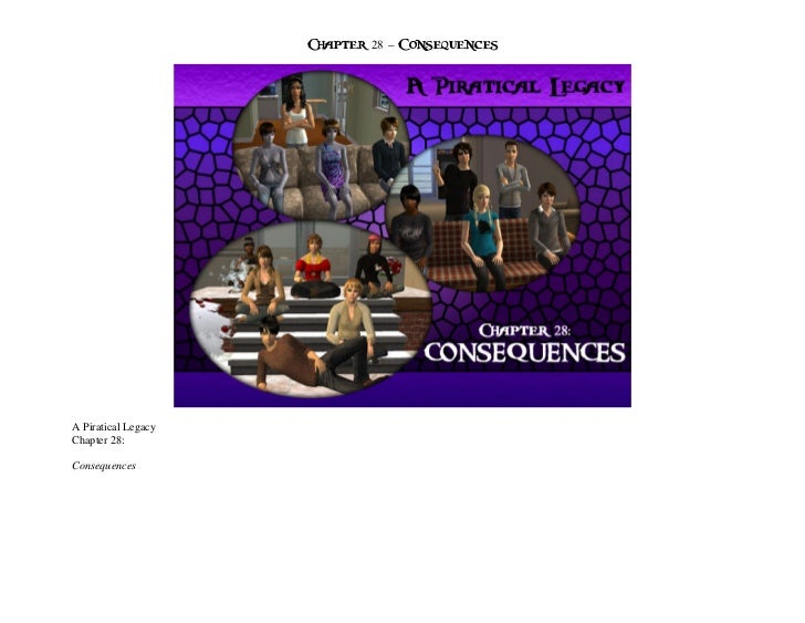 Chapter 28 – ConsequencesA Piratical LegacyChapter 28:Consequences