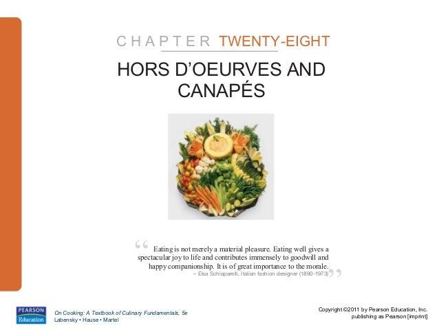 C H A P T E R TWENTY-EIGHT                        HORS D'OEURVES AND                             CANAPÉS                  ...
