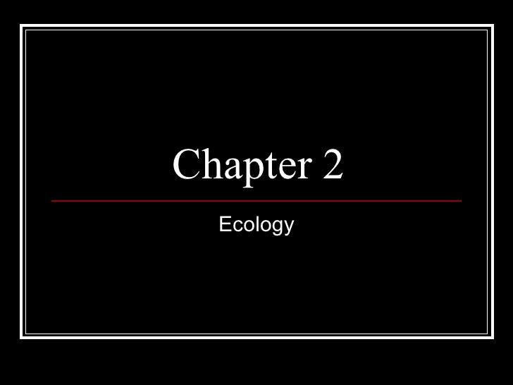 Chapter 2 Biology