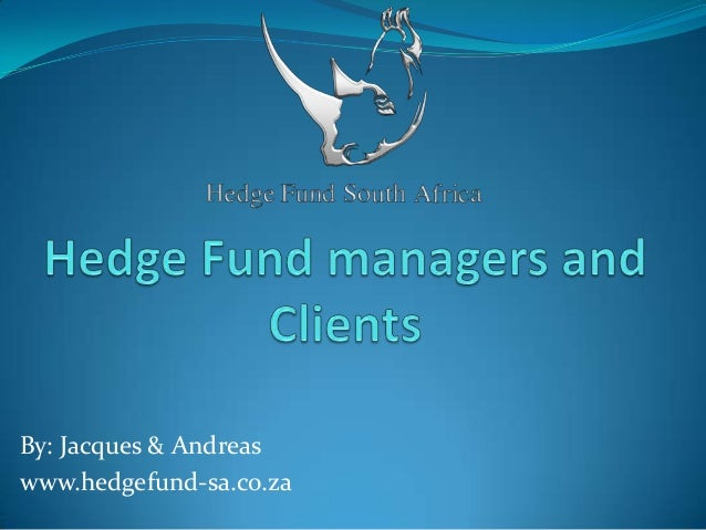 Hedge Fund Managers and Clients
