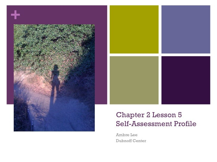 Chapter 2 Lesson 5 Self-Assessment Profile Ambre Lee Dubnoff Center