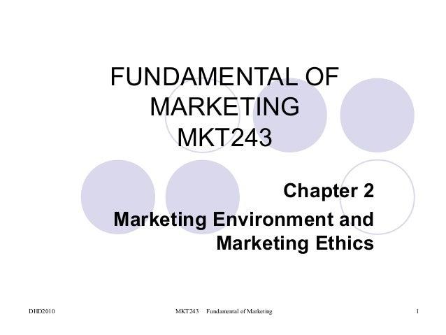 FUNDAMENTAL OF            MARKETING              MKT243                           Chapter 2          Marketing Environment...