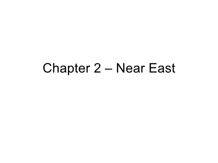 Chapter 2 – Near East