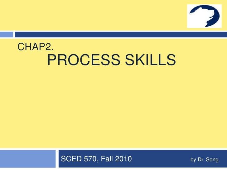 Chapter 2 process skills