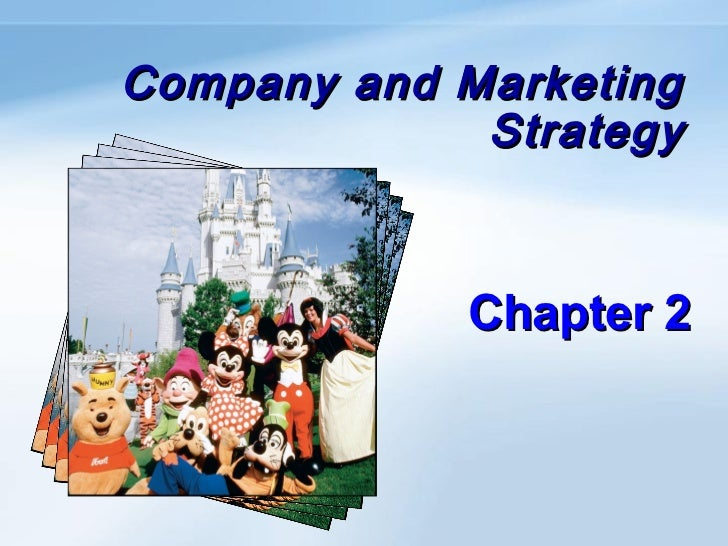 Company and Marketing             Strategy            Chapter 2