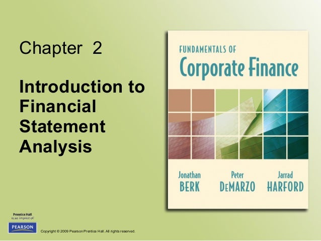 Copyright © 2009 Pearson Prentice Hall. All rights reserved. Chapter 2 Introduction to Financial Statement Analysis