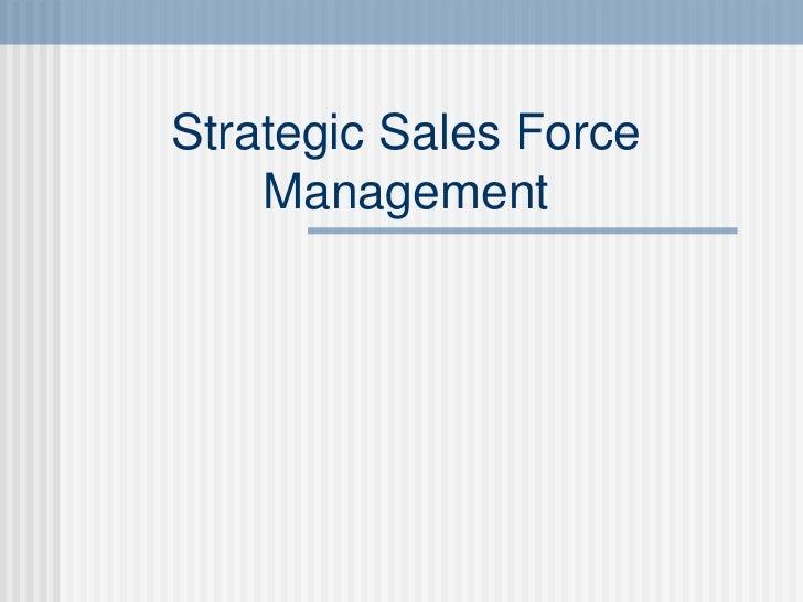 Strategic Sales Force Management