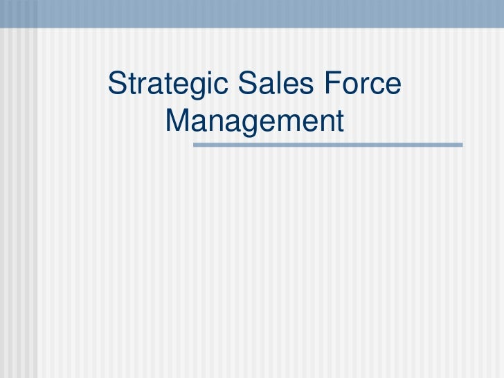 Chapter 2 strategic sales force management