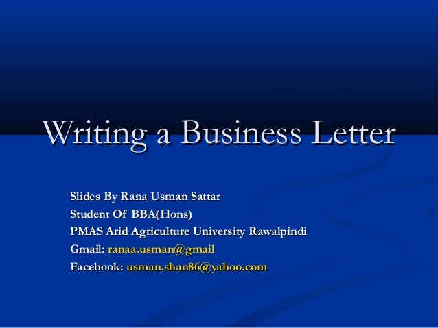 Writing a Business Letter Slides By Rana Usman Sattar Student Of BBA cNIwtmPa