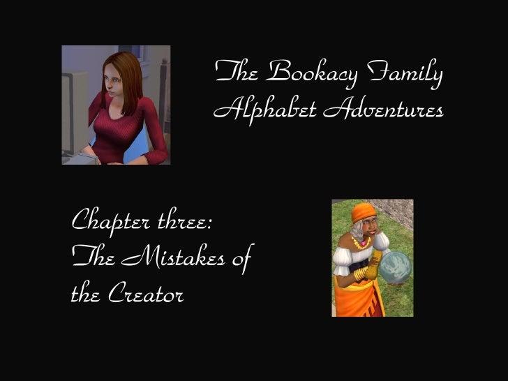 The Bookacy Family Alphabet Adventures, ch. 3