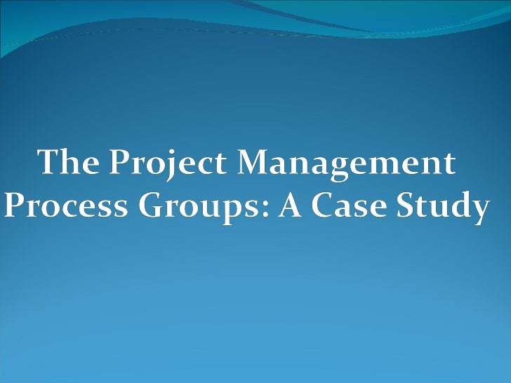 Learning Objectives   Describe the five project management (PM)    process groups, the typical level of activity for    e...