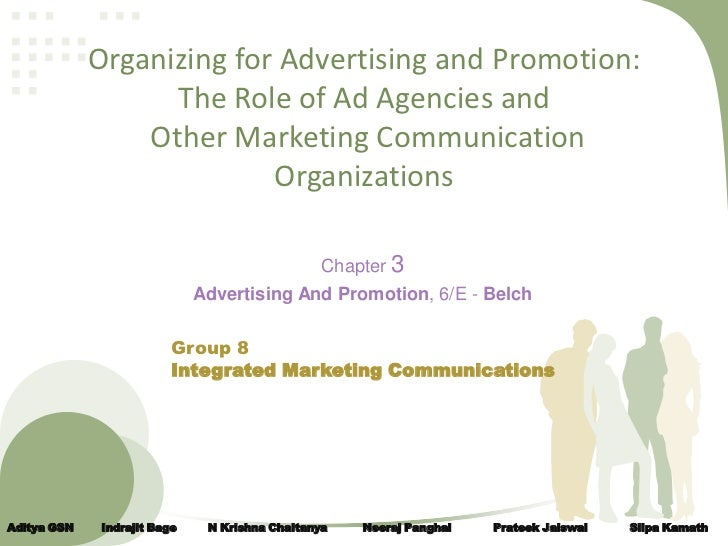Organizing for Advertising and Promotion:                   The Role of Ad Agencies and                 Other Marketing Co...