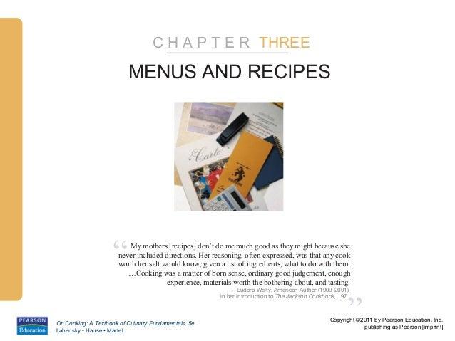"C H A P T E R THREE                          MENUS AND RECIPES                    ""    My mothers [recipes] don't do me mu..."