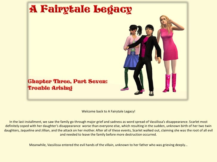 Welcome back to A Fairytale Legacy!     In the last installment, we saw the family go through major grief and sadness as w...