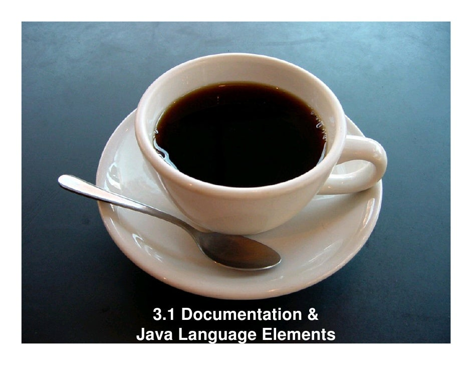 3.1 Documentation & Java Language Elements