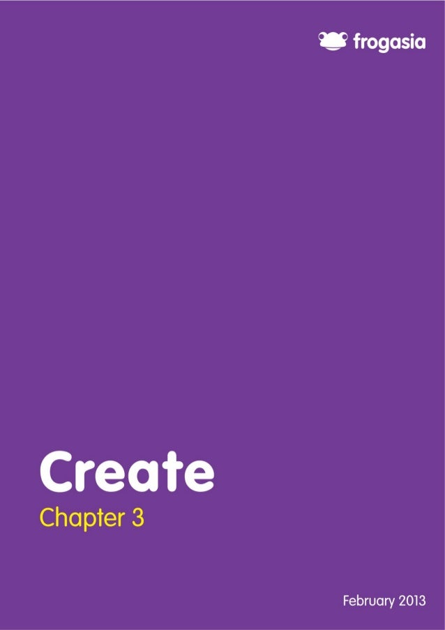 2  Chapter 3: Create Contents Chapter 3: Create .............................................................................