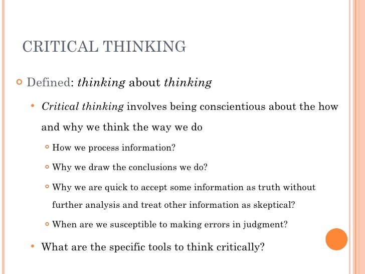 Critical Thinking May Be Defined As