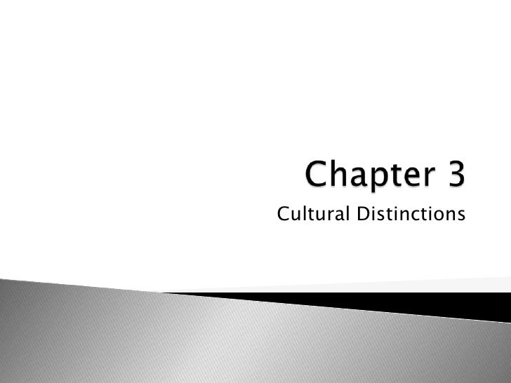 Cultural Distinctions