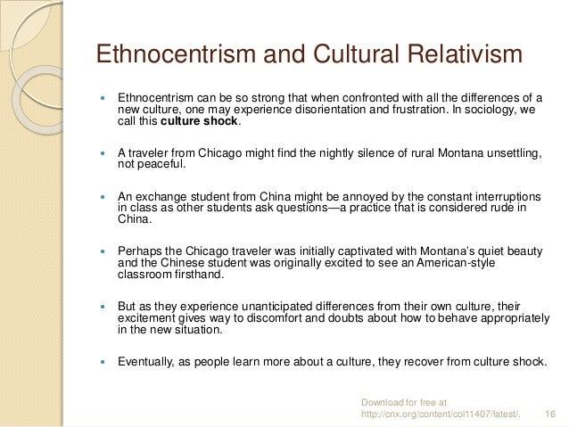 Compare ethnocentrism and cultural relativism essay