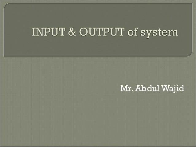 Mr. Abdul Wajid