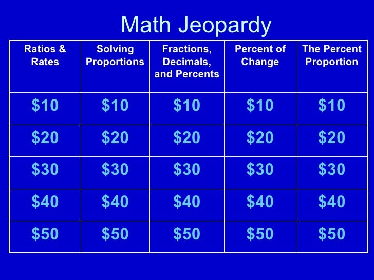 Math Jeopardy $50 $50 $50 $50 $50 $40 $40 $40 $40 $40 $30 $30 $30 $30 $30 $20 $20 $20 $20 $20 $10 $10 $10 $10 $10 The Perc...
