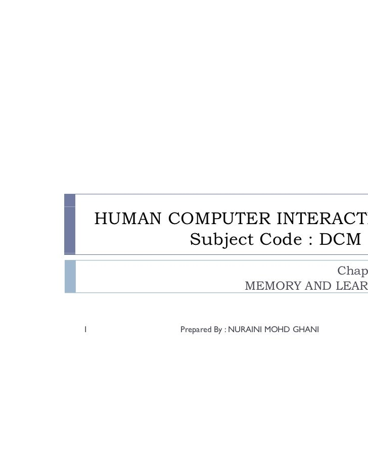 HUMAN COMPUTER INTERACTION            Subject Code : DCM 214                                     Chapter 3:               ...