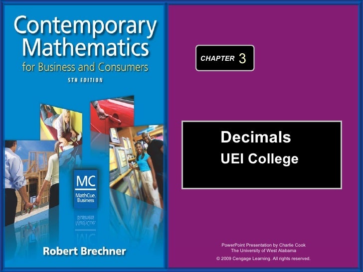 Decimals UEI College  © 2009 Cengage Learning. All rights reserved. CHAPTER  3